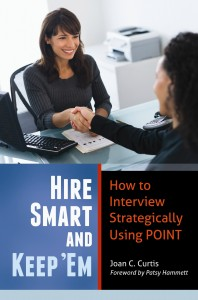 Hire Smart and Keep Them